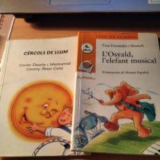 Libros de segunda mano: CERCOS DE LLUM I L'OSYALD,L'ELEFANT. Lote 195058165