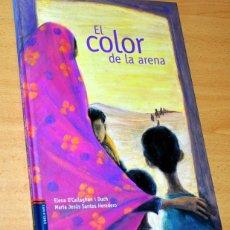 Libros de segunda mano: EL COLOR DE LA ARENA - DE ELENA O'CALLAGHAN I DUCH - EDITORIAL EDELVIVES - MAYO 2011. Lote 195065548