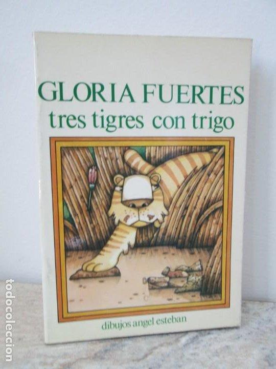 GLORIA FUERTES. TRES TIGRES CON TRIGO. DIBUJOS ANGEL ESTEBAN. EDITORIAL YUBARTA 1979 (Libros de Segunda Mano - Literatura Infantil y Juvenil - Cuentos)