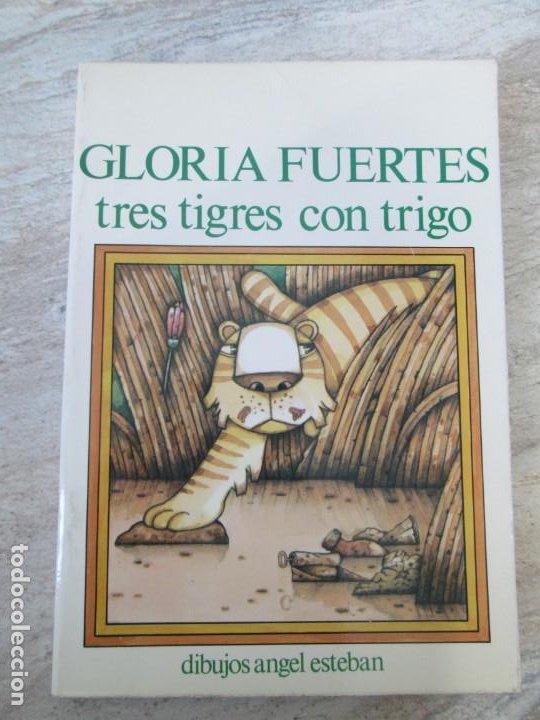 Libros de segunda mano: GLORIA FUERTES. TRES TIGRES CON TRIGO. DIBUJOS ANGEL ESTEBAN. EDITORIAL YUBARTA 1979 - Foto 6 - 195088406