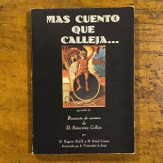 Libros de segunda mano: MAS CUENTOS QUE CALLEJA, LIBRO AÑO 1979. Lote 195136186