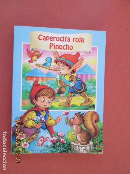 CAPERUCITA ROJA / PINOCHO - COLECCIÓN ILUSIÓN - EDICIONES SALDAÑA ORTEGA. (Libros de Segunda Mano - Literatura Infantil y Juvenil - Cuentos)