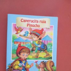 Libros de segunda mano: CAPERUCITA ROJA / PINOCHO - COLECCIÓN ILUSIÓN - EDICIONES SALDAÑA ORTEGA. . Lote 195143662