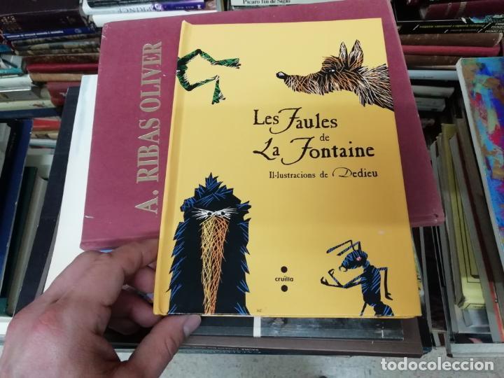 Libros de segunda mano: LES FAULES DE LA FONTAINE. IL·LUSTRACIONS DE DEDIEU . CRUÏLLA . 1ª EDICIÓ 2009. DESPLEGABLES. - Foto 2 - 195150860