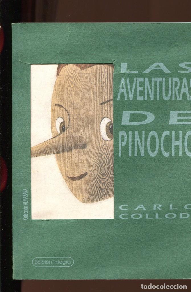 CARLO COLLODI. LAS AVENTURAS DE PINOCHO. EDICIÓN ÍNTEGRA ED. AGUACLARA 1995. BUENO (Libros de Segunda Mano - Literatura Infantil y Juvenil - Cuentos)