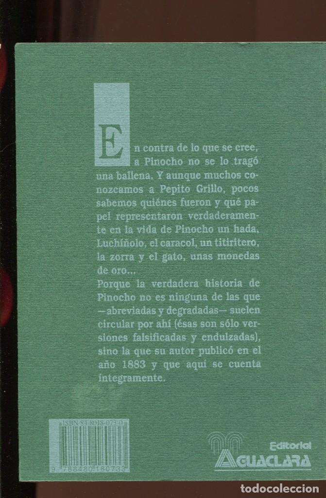 Libros de segunda mano: Carlo Collodi. Las aventuras de Pinocho. edición íntegra ed. Aguaclara 1995. bueno - Foto 2 - 195161123