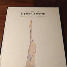 Libros de segunda mano: EL PATO Y LA MUERTE. WOLF ERLBRUCH. Lote 195168166