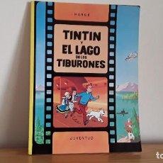 Libros de segunda mano: TINTIN Y EL LAGO DE LOS TIBURONES . Lote 195244113