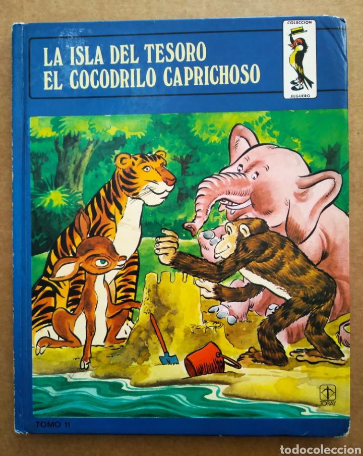 LA ISLA DEL TESORO/EL COCODRILO CAPRICHOSO (TORAY, 1982). POR EUGENIO SOTILLOS Y CARMELO GARMENDIA. (Libros de Segunda Mano - Literatura Infantil y Juvenil - Cuentos)