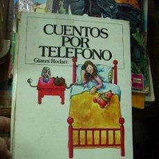 Libros de segunda mano: CUENTOS POR TELÉFONO, GIANNI RODARI. CO-36. Lote 195270677