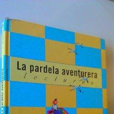 Libros de segunda mano: LA PARDELA AVENTURERA 5. Lote 195283413