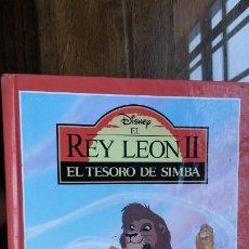 Libros de segunda mano: DISNEY EL REY LEON II, EL TESORO DE SIMBA. Lote 195340548