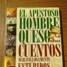Libros de segunda mano: EL APESTOSO HOMBRE QUESO Y OTROS CUENTOS MARAVILLOSAMENTE ESTUPIDOS THULE EDICIONES 2004. Lote 195386067