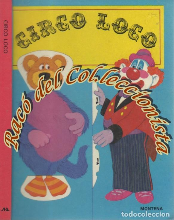 CIRCO LOCO, POP UP, LIBRO MOVIL, PETER SEYMOUR, ILUSTR. CHUCK MURPHY, MONTENA, SORPRESA, 1983 (Libros de Segunda Mano - Literatura Infantil y Juvenil - Cuentos)