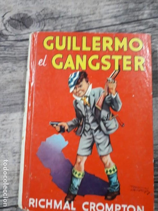 GUILLERMO EL GANGSTER POR RICHMAL CROMPTON (Libros de Segunda Mano - Literatura Infantil y Juvenil - Cuentos)