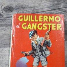 Libros de segunda mano: GUILLERMO EL GANGSTER POR RICHMAL CROMPTON. Lote 195403845