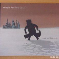 Libros de segunda mano: LA SEQUÍA. ABECEDARIO ILUSTRADO / GRASSA TORO - DIEGO FERMÍN / 2007. GOBIERNO DE ARAGÓN. Lote 195405632
