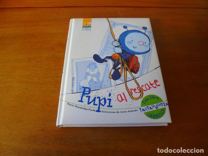 PUPI AL RESCATE (MENÉNDEZ-PONTE, M) ILUSTRACIONES JAVIER ANDRADA (Libros de Segunda Mano - Literatura Infantil y Juvenil - Cuentos)