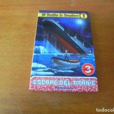 Libros de segunda mano: LIBRO JUEGO: ESCAPE DEL TITANIC. TÚ DECIDES LA AVENTURA 17 (LOZANO, DAVID). Lote 195410480