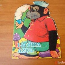 Libros de segunda mano: CUENTO ANTIGUO - LA PIPA AZUL -EDICIONES TORAY AÑO 1967. Lote 195426060