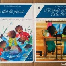 Libros de segunda mano: LOTE LA FAMILIA PELUCHE (EDELVIVES, 1991). CON UN DÍA DE PESCA/¿DÓNDE ESTÁ PELUCHINÍN?. Lote 195474036