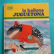 Libros de segunda mano: LA BALLENA JUGUETONA Y VARIOS CUENTOS. COLECCIÓN ABRIL. VER FOTOS PARA VER LOS CUENTOS QUE SON. 1975. Lote 195479596