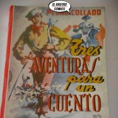 Libros de segunda mano: TRES AVENTURAS PARA UN CUENTO, PEDRO COLLADO, MATEO, COLETTY, COLECCION CUENTOS ESPAÑOLES, 1967, B6. Lote 195480940