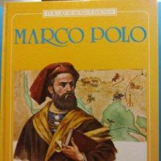 Libros de segunda mano: MARCO POLO. POR QUE SE HICIERON FAMOSOS. NOEMI VICINI MARRI. EDITORIAL EDAF. Lote 195491061