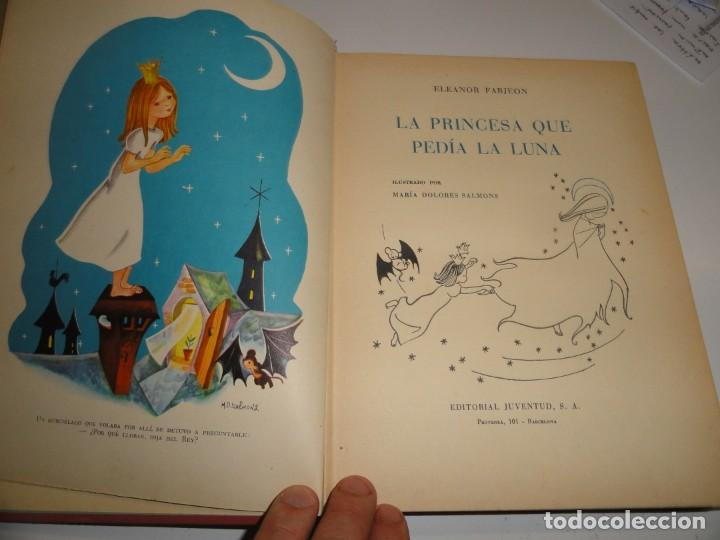 Libros de segunda mano: LA PRINCESA QUE PEDIA LA LUNA - ELEANOR FARJEON, 1960 - PRIMERA EDICIÓN - Foto 5 - 196143767