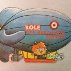 Libros de segunda mano: KOLE CUENTO TROQUELADO 1969. Lote 196910995