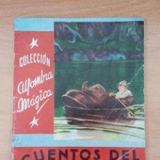 Libros de segunda mano: COLECCIÓN ALFOMBRA MÁGICA. CUENTOS DEL ABUELITO, ROSA MARÍA DE LA HOZ. 1958. Lote 196957967