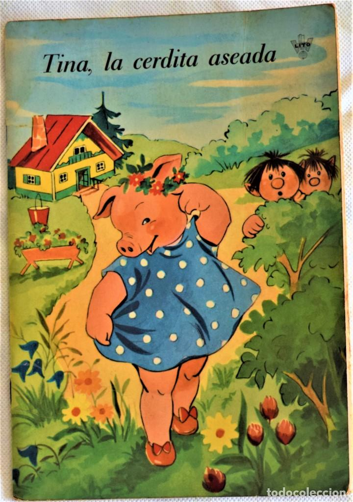 TINA, LA CERDITA ASEADA - LITO - TAPA BLANDA (Libros de Segunda Mano - Literatura Infantil y Juvenil - Cuentos)