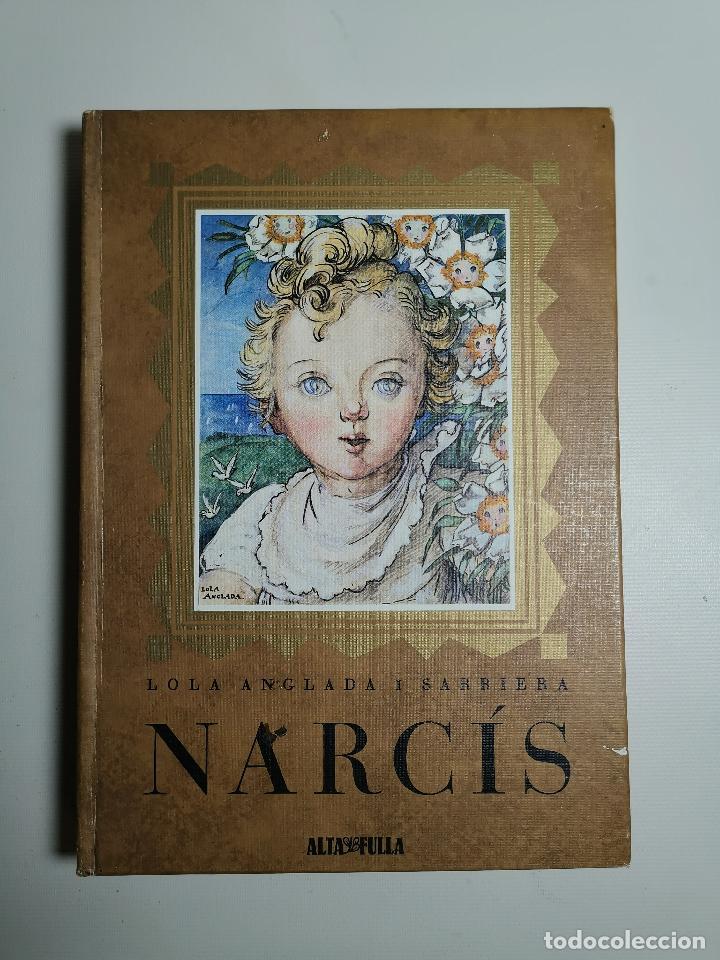 Libros de segunda mano: Narcís, Lola Anglada, 1980, Altafulla, Barcelona - Foto 3 - 197215780