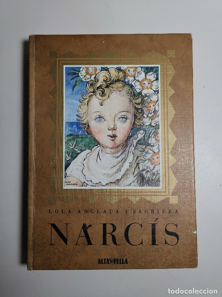 Libros de segunda mano: Narcís, Lola Anglada, 1980, Altafulla, Barcelona - Foto 4 - 197215780