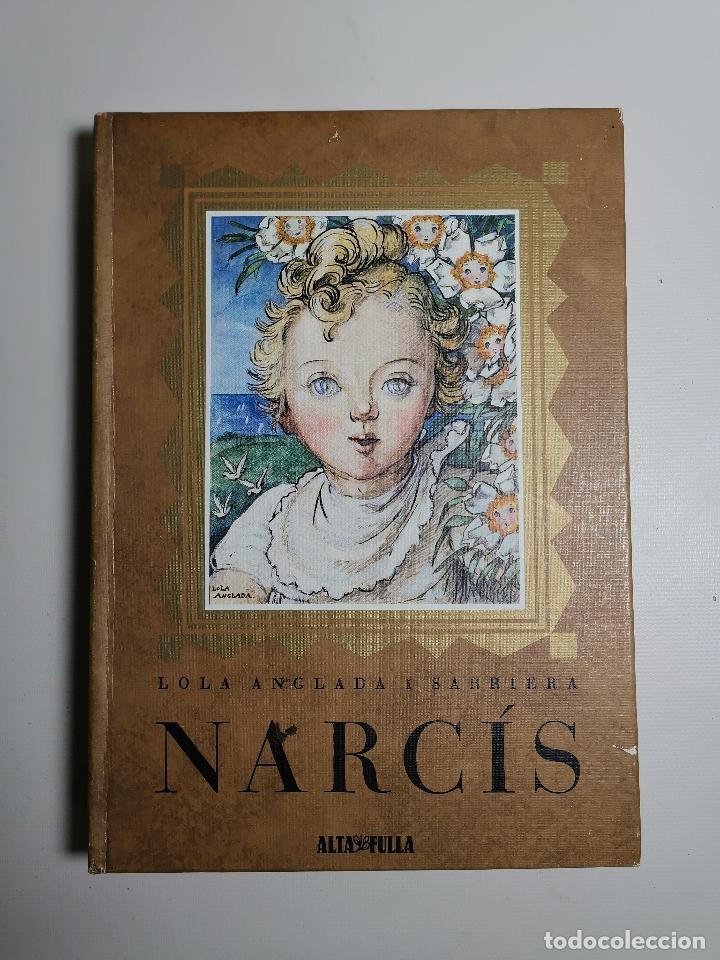 NARCÍS, LOLA ANGLADA, 1980, ALTAFULLA, BARCELONA (Libros de Segunda Mano - Literatura Infantil y Juvenil - Cuentos)