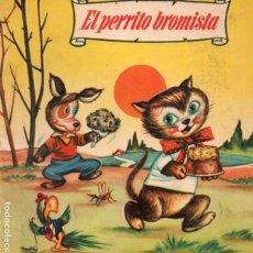 Libros de segunda mano: EL PERRITO BROMISTA (BRUGUERA COLORIN, 1960) ILUSTRA SABATÉS. Lote 197403926
