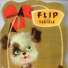 Libros de segunda mano: FABIOLA : FLIP (ARTIGAS, 1960) TROQUELADO. Lote 197550575
