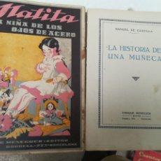 Libros de segunda mano: HISTORIA DE UNA MUÑECA Y MATITA LA NLÑA DE LOS OJOS DE ACERO MANUEL DE CASTILLA AÑOS 50. Lote 197616158