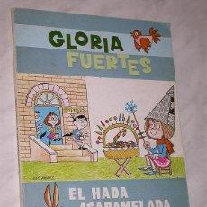 Libros de segunda mano: EL HADA ACARAMELADA. GLORIA FUERTES, ILUSTRA JULIO ÁLVAREZ. ESCUELA ESPAÑOLA 1983. 5ª EDICIÓN. +++. Lote 197678372