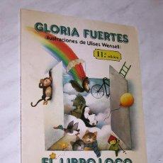Libros de segunda mano: EL LIBRO LOCO DE TODO UN POCO LIBRO 1. GLORIA FUERTES, ILUSTRA ULISES WENSEL. ESCUELA ESPAÑOLA 1996.. Lote 197678753