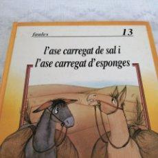 Livros em segunda mão: L'ASE CARREGAT DE SAL I L'ASE CARREGAT D'ESPONGES. Lote 197988363