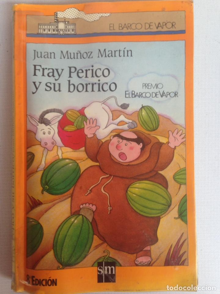 Fray Perico Y Su Borrico Juan Muñoz Martín Comprar Libros De Cuentos En Todocoleccion 198167615