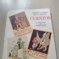 Libros de segunda mano: FACSÍMIL. CUENTOS. ILUSTRACIONES DE BARRADA - RAMÑON GÓMEZ DE LA SERNA. LIMITADO. Lote 198386183