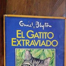 Libros de segunda mano: ENID BLYTON, EL GATITO EXTRAVIADO 1984 PLAZA & JANES. Lote 198399910