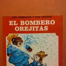 Libri di seconda mano: EL BOMBERO OREJITAS. LOS ANIMALES Y SUS OFICIOS. EDITORIAL FHER. Lote 199114983