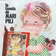 Libros de segunda mano: LA TIENDA DE MARI PILI - COLECCIÓN SONRISITAS Nº 2 - EDT. ANTALBE, 1970.. Lote 199265323