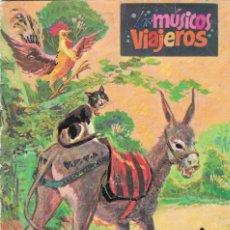 Libros de segunda mano: LOS MÚSICOS VIAJEROS - SERIE CUENTOS DE LA ABUELITA - Nº 17 - EDITORIAL CULTURA Y PROGRESO - 1973.. Lote 199266397