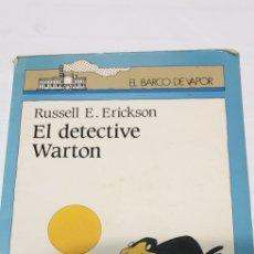 Libros de segunda mano: EL DETECTIVE WARTON.RUSELL E .ERICKSON. Lote 199905867
