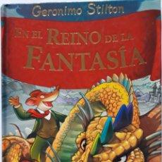 Libros de segunda mano: LIBRO GERÓNIMO STILTON EN EL REINO DE LA FANTASÍA. Lote 200050845