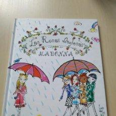 Libros de segunda mano: LAS ROSAS INGLESAS - MADONNA. EDICIONES DESTINO.DESCATALOGADO. Lote 200089620